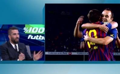Arda Turan: 'Biz vuruyoruz, garibim Messi de ciyakl�yor...'