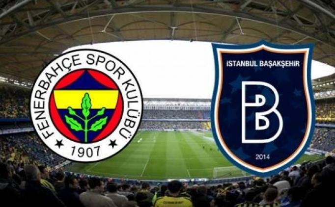 Kupada Fenerbahçe Başakşehir maçı ne zaman hangi kanalda?
