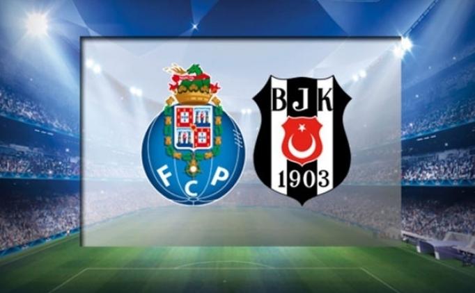 Porto ve Beşiktaş'ın maçı hangi kanalda olacak?