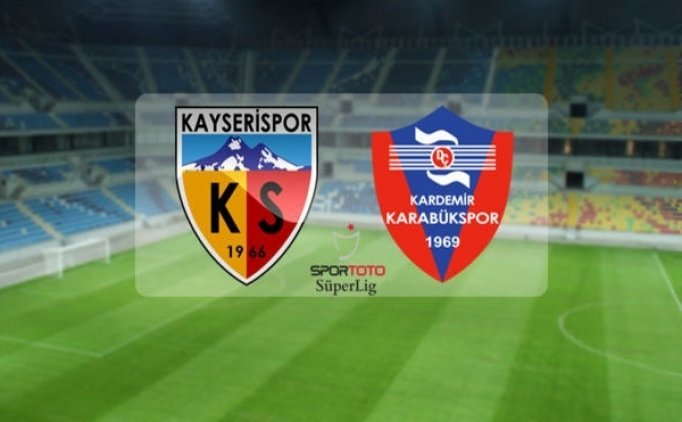Kayserispor Karabükspor maçı canlı hangi kanalda saat kaçta?