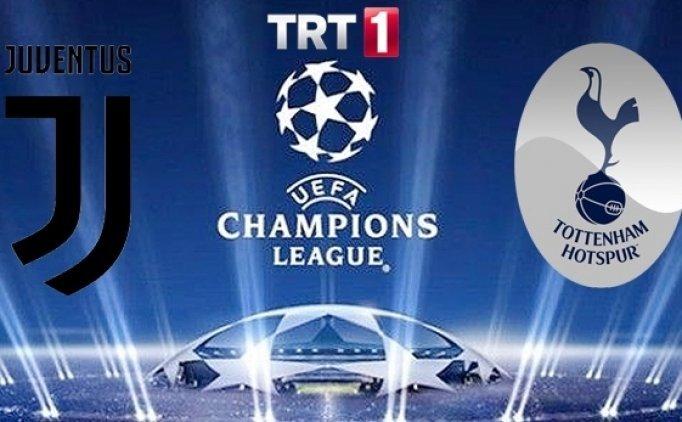 Juventus Tottenham maçı canlı hangi kanalda saat kaçta?