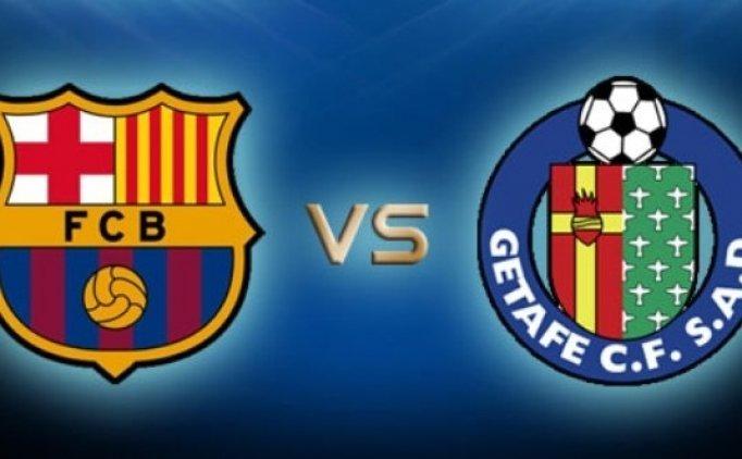 Barcelona Getafe maçı canlı hangi kanalda saat kaçta?