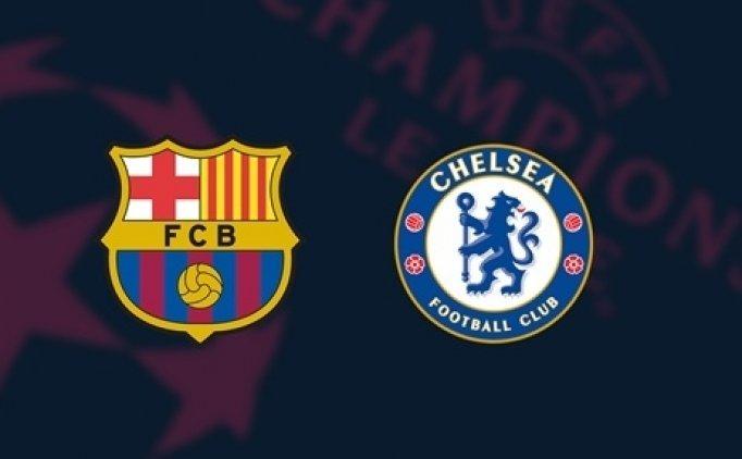 Barcelona Chelsea maçı hangi kanalda saat kaçta?