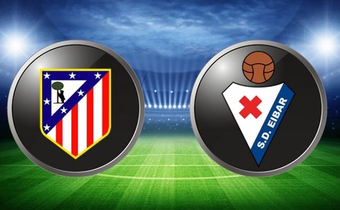 Eibar Atletico Madrid maçı CANLI hangi kanalda saat kaçta?