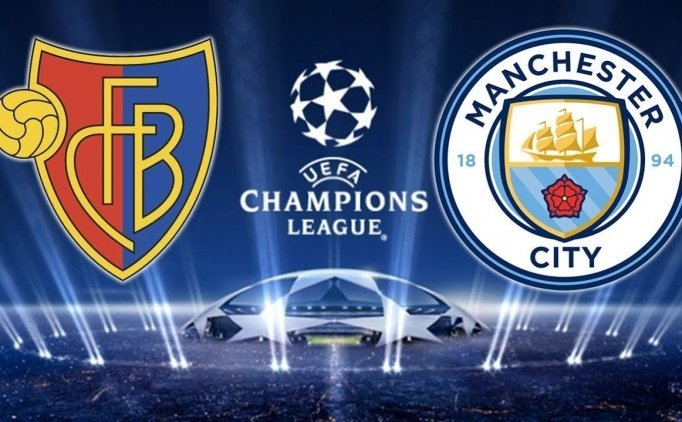 Basel Manchester City maçı canlı hangi kanalda saat kaçta?