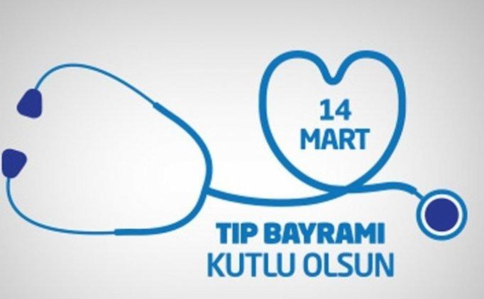 Tıp Bayramı 14 Mart mesajları, sözleri, Tıp Bayramı tebrik mesajları