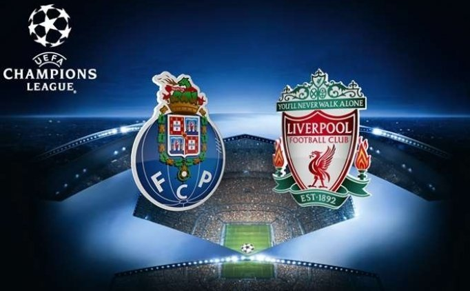 Porto Liverpool maçı canlı hangi kanalda saat kaçta?
