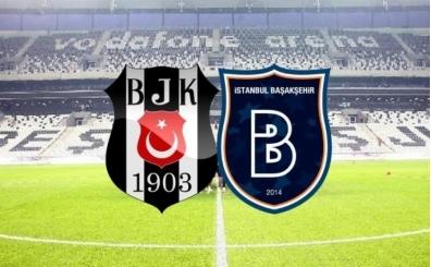 BJK Başakşehir maçı saat kaçta başlayacak? Hangi statta oynanacak?