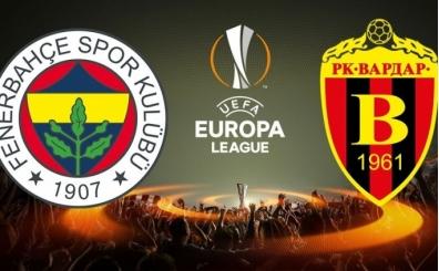 Maç: Vardar-Fenerbahçe, Hangi kanalda? İşte yayın detayları
