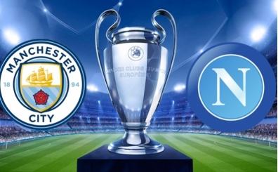 Manchester City Napoli maçı canlı yayın hangi kanalda saat kaçta?
