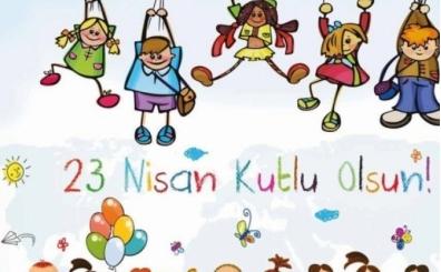 Atatürk'ün 23 Nisan Çocuk Bayramı sözleri, 23 Nisan mesajları, şiirleri