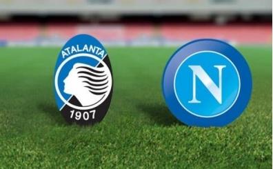 Atalanta Napoli maçı CANLI hangi kanalda saat kaçta?