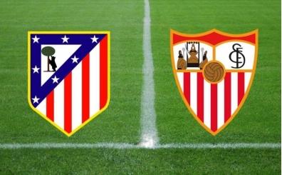 Sevilla Atletico Madrid CANLI hangi kanalda saat kaçta?