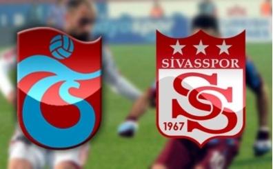 Trabzonspor Sivasspor maçı canlı hangi kanalda saat kaçta?