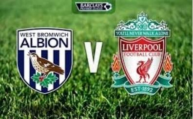 West Bromwich Liverpool maçı canlı hangi kanalda saat kaçta?