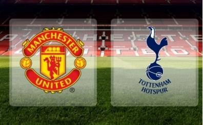Manchester United Tottenham maçı canlı hangi kanalda saat kaçta?